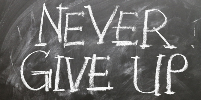 Perseverance, persevere, never give up